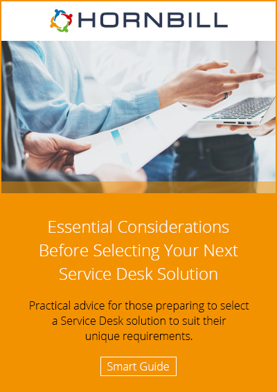 Essential Considerations Before Selecting Your Next Service Desk Solution